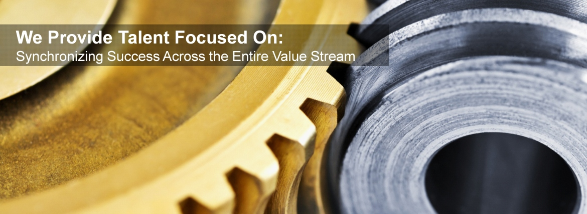 Synchronize Success Across the Entire Value Stream - Lean & Six Sigma Recruiters